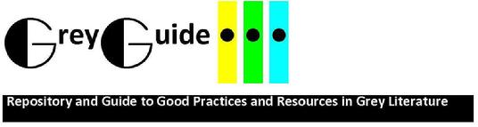 GreyGuide Repository of Good Practice in Grey Literature